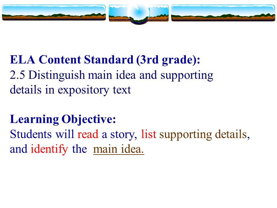 ELA Content Standard (3rd grade): 2