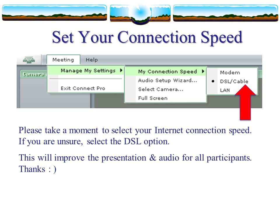 Set Your Connection Speed
