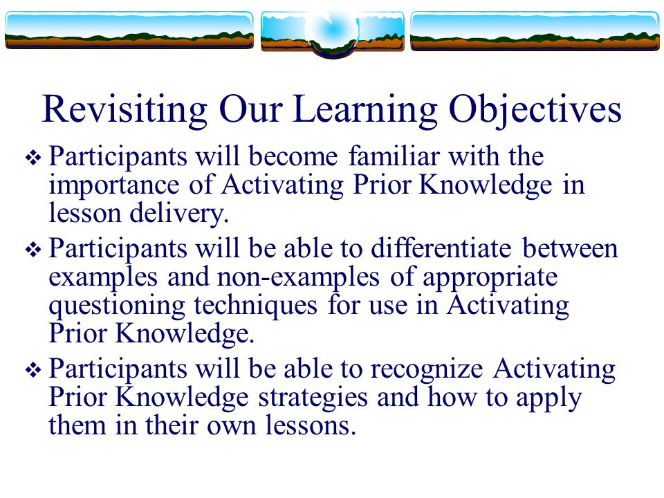 Revisiting Our Learning Objectives