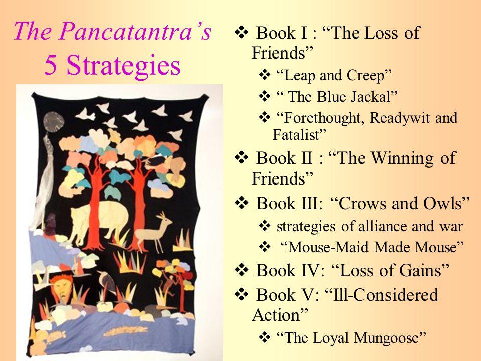 The Pancatantra's 5 Strategies