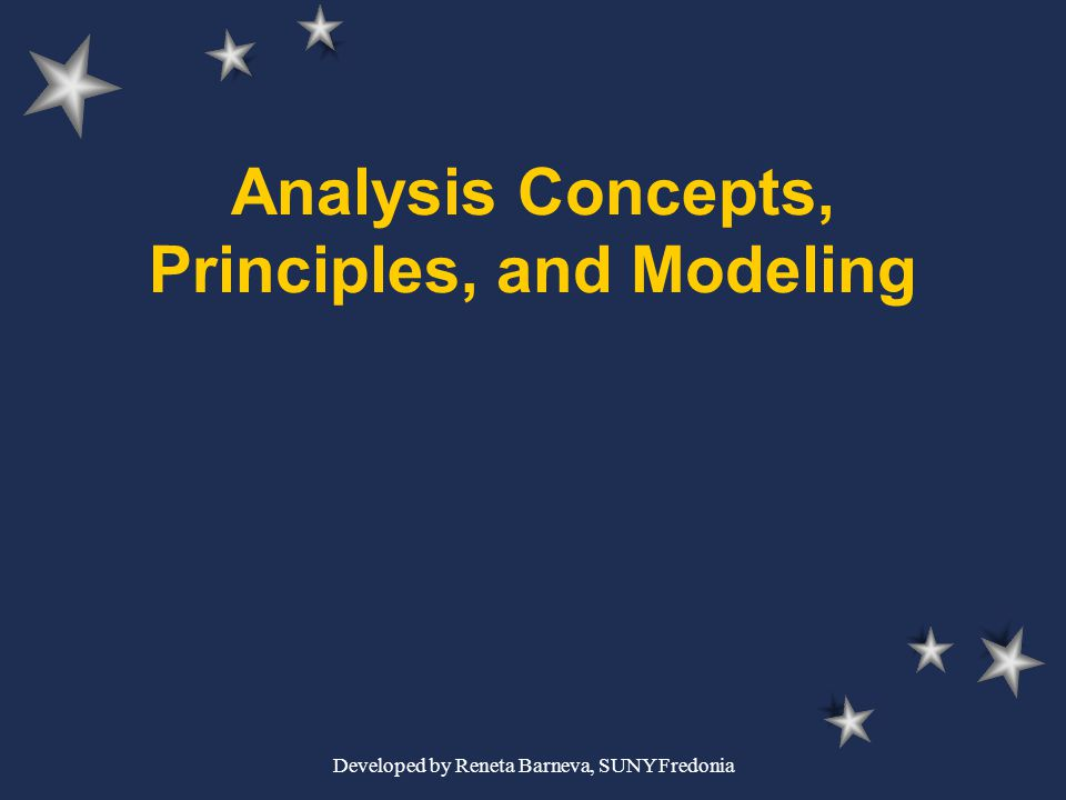 Analysis Concepts, Principles, and Modeling