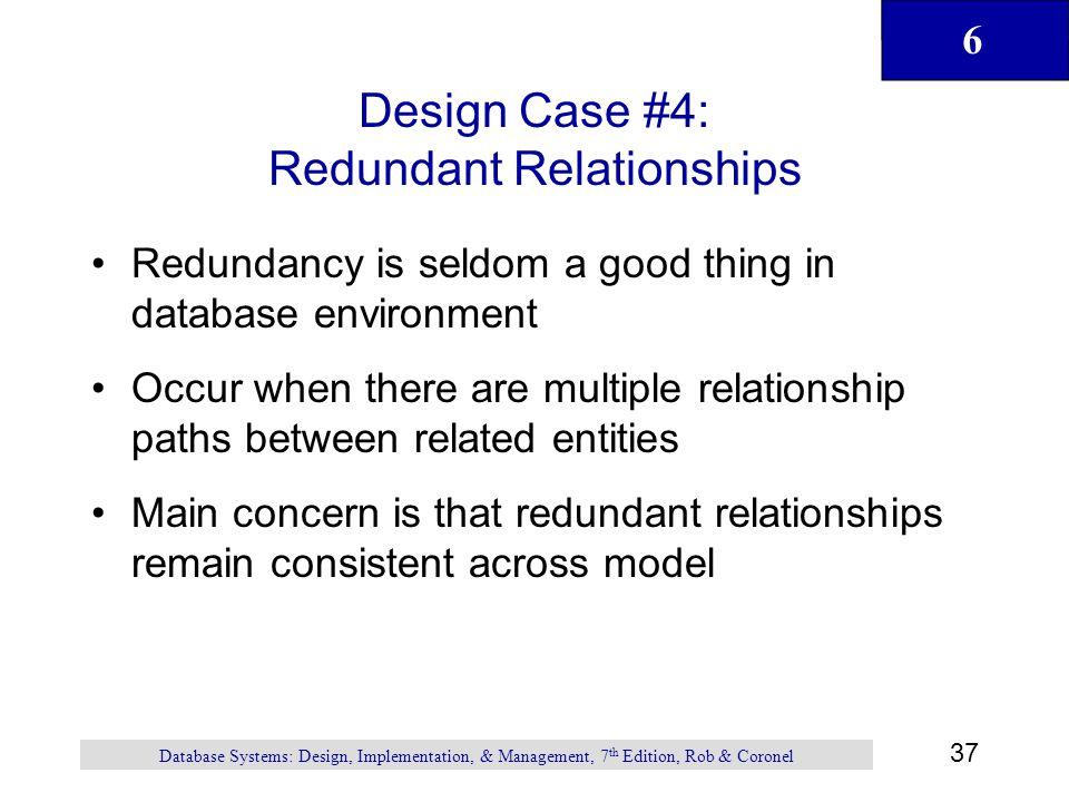 Design Case #4: Redundant Relationships