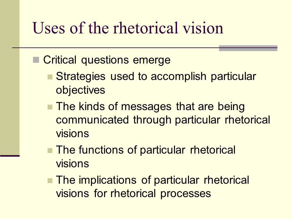 Uses of the rhetorical vision