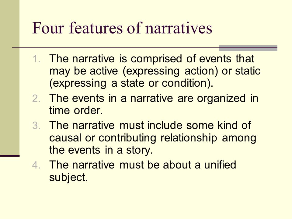 Four features of narratives