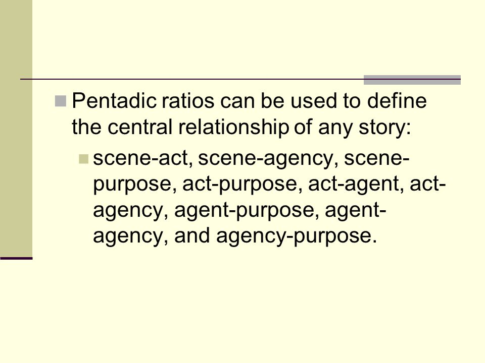 Pentadic ratios can be used to define the central relationship of any story: