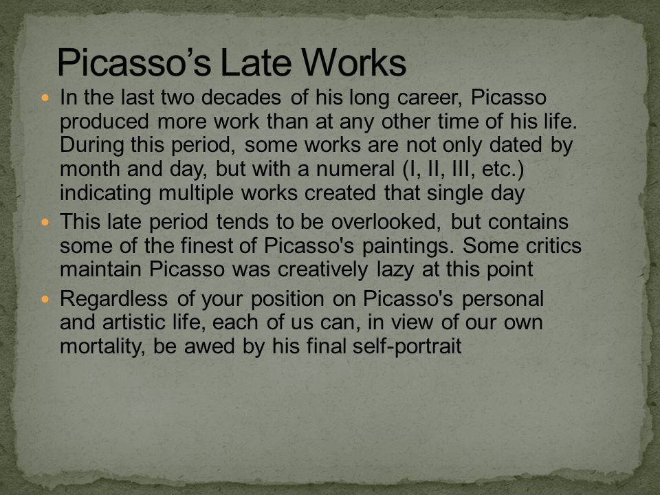 Picasso's Late Works