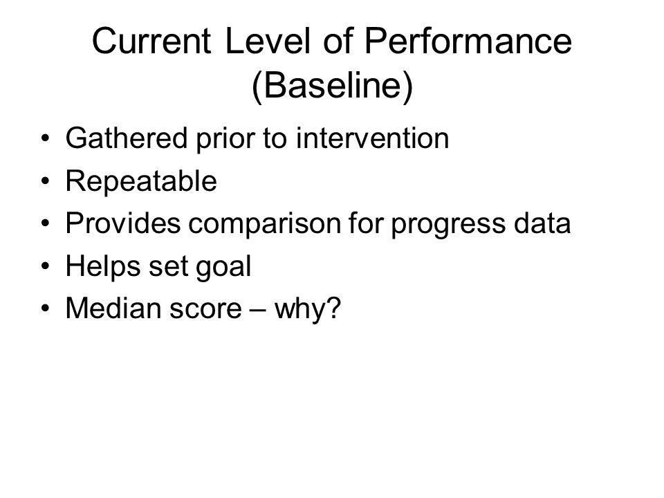Current Level of Performance (Baseline)