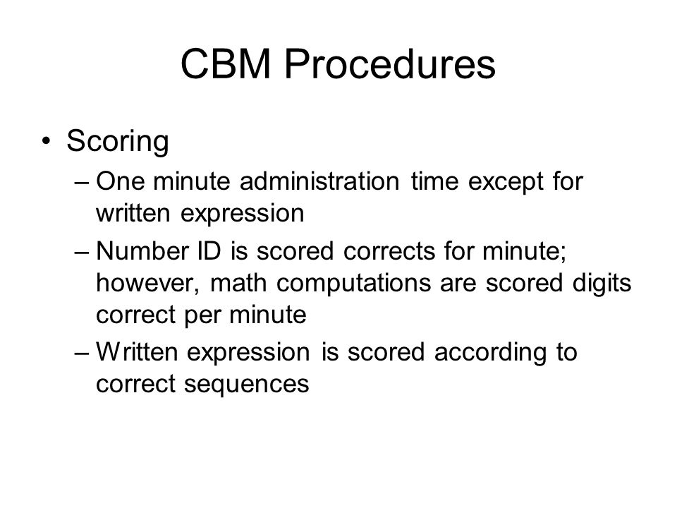CBM Procedures Scoring
