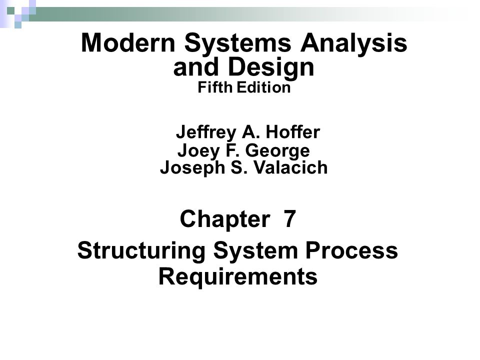 Chapter 7 Structuring System Process Requirements