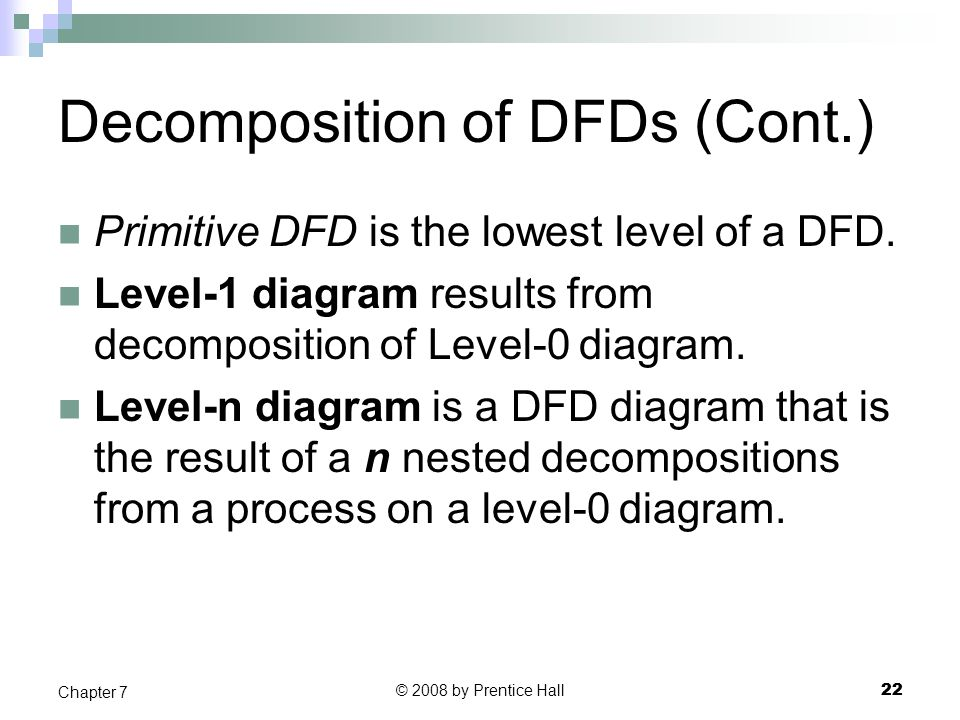 Decomposition of DFDs (Cont.)