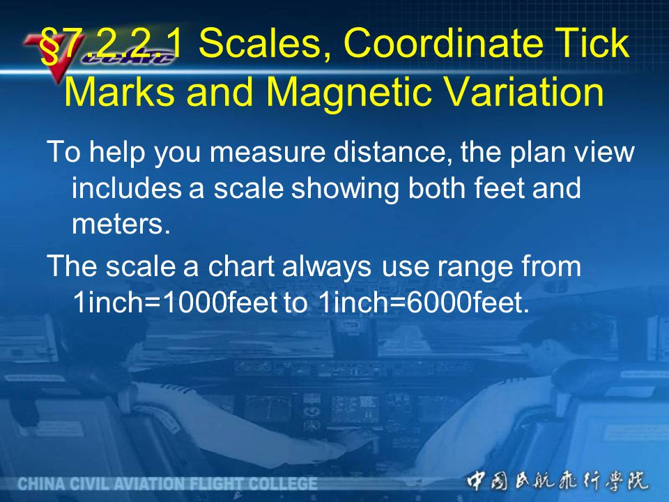 §7.2.2.1 Scales, Coordinate Tick Marks and Magnetic Variation