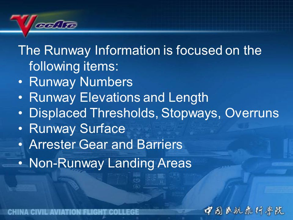 The Runway Information is focused on the following items: