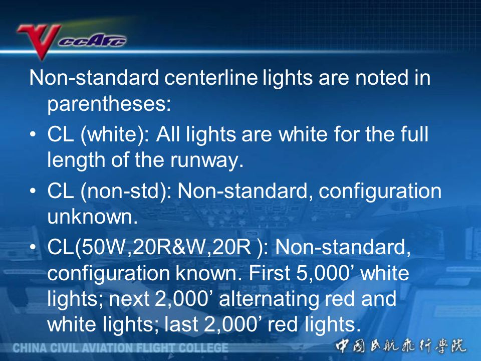 Non-standard centerline lights are noted in parentheses: