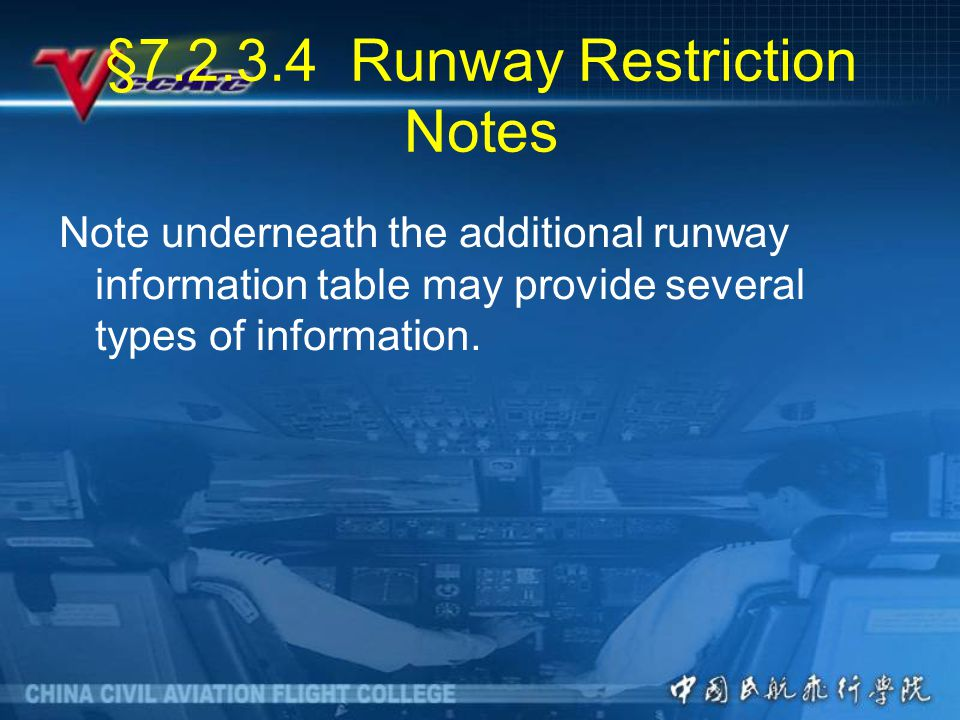 §7.2.3.4 Runway Restriction Notes
