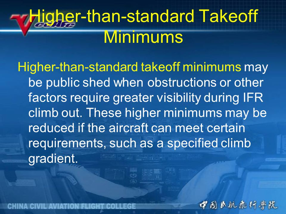 Higher-than-standard Takeoff Minimums