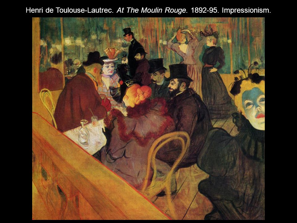 Henri de Toulouse-Lautrec. At The Moulin Rouge. 1892-95. Impressionism.