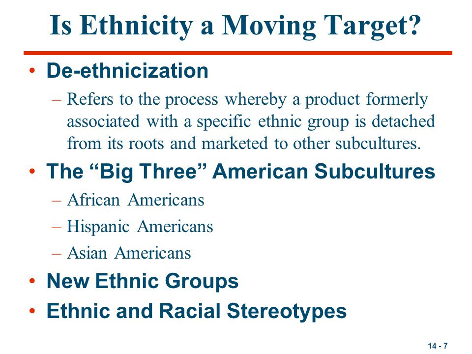 Is Ethnicity a Moving Target