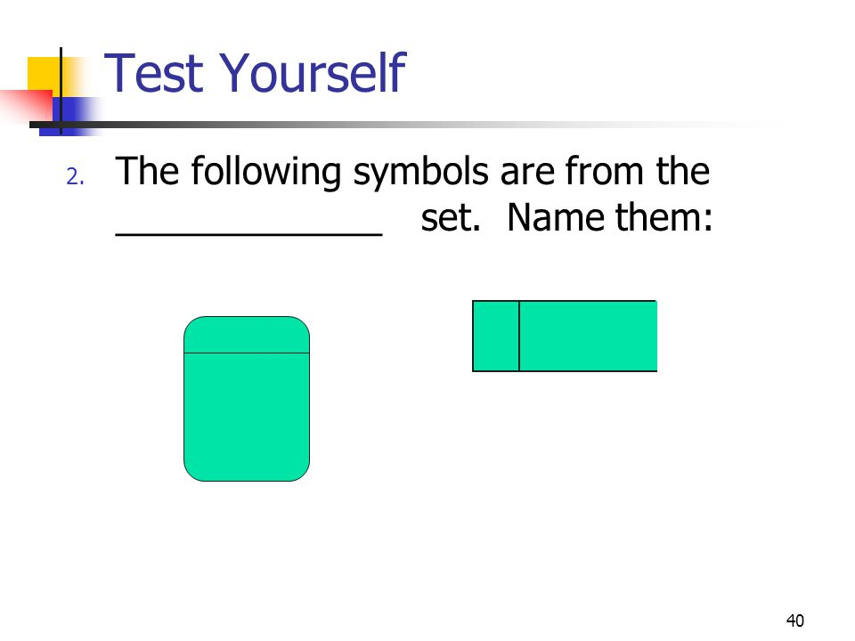 Test Yourself The following symbols are from the _____________ set. Name them: 49