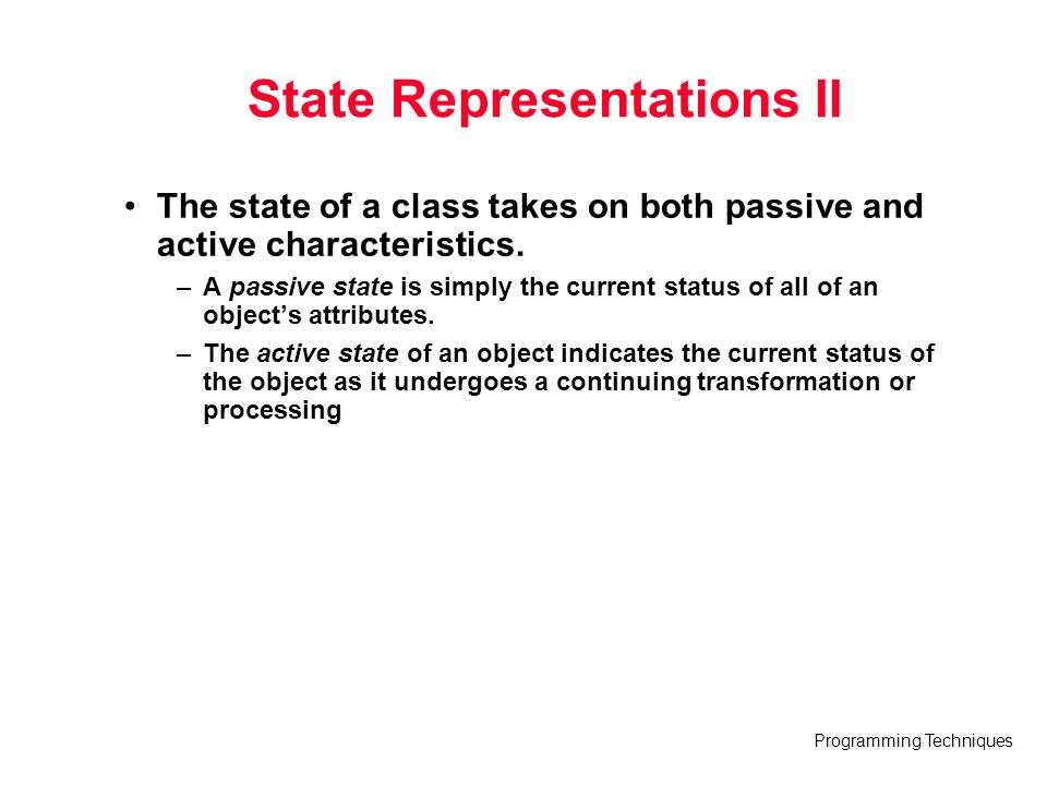 State Representations II