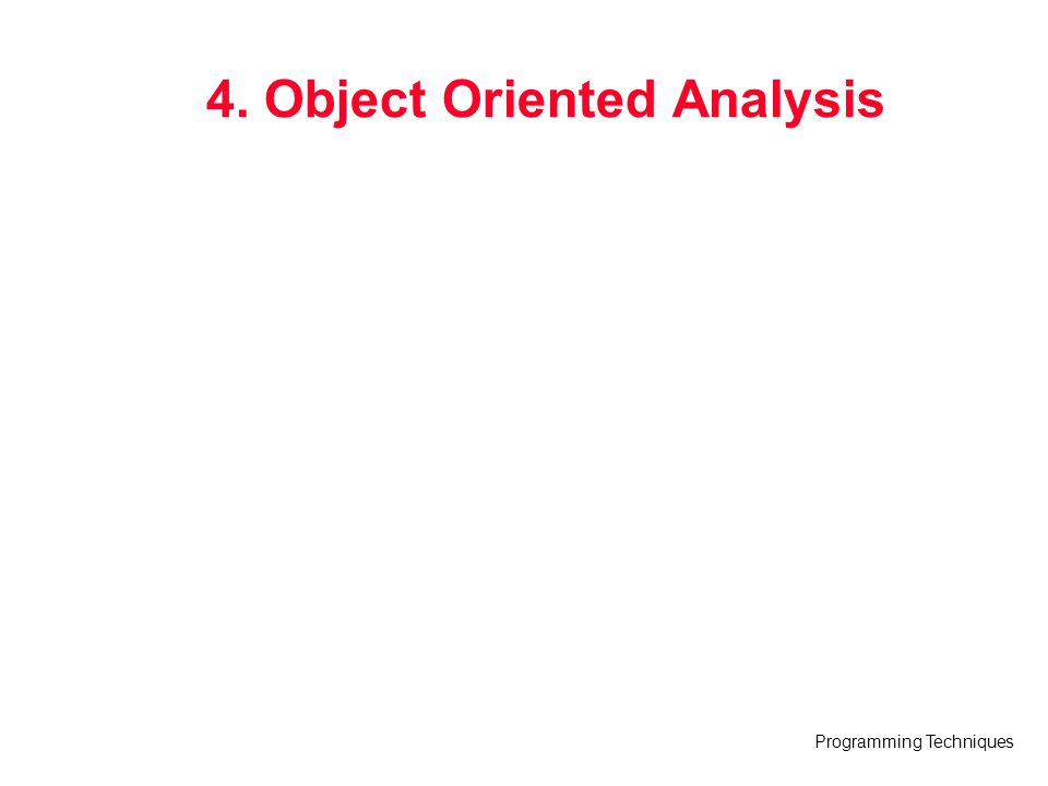 4. Object Oriented Analysis