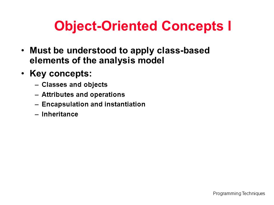 Object-Oriented Concepts I