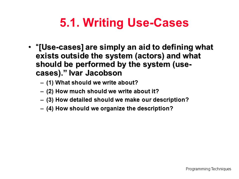5.1. Writing Use-Cases