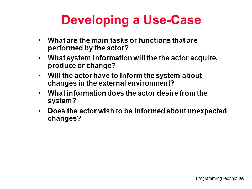 Developing a Use-Case What are the main tasks or functions that are performed by the actor