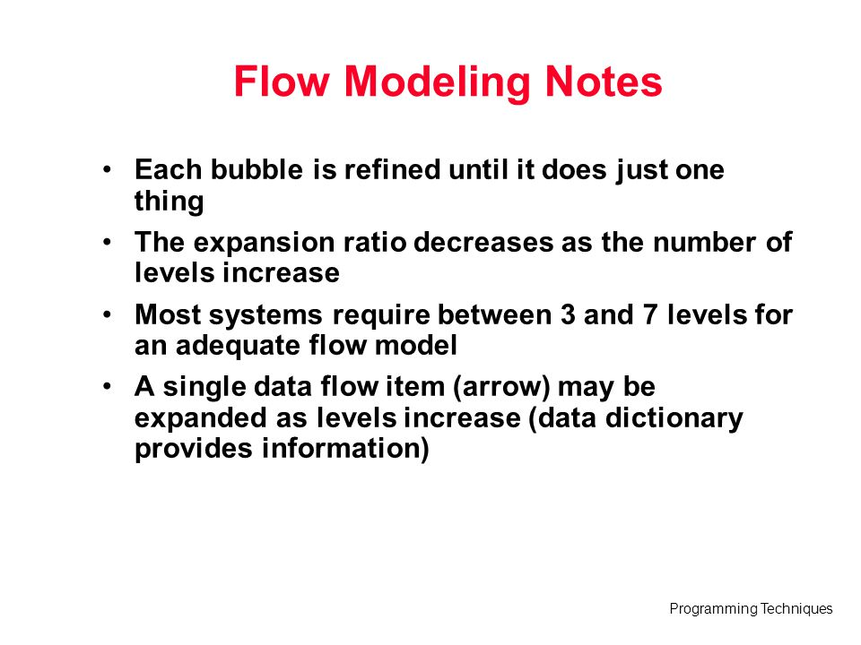 Flow Modeling Notes Each bubble is refined until it does just one thing. The expansion ratio decreases as the number of levels increase.