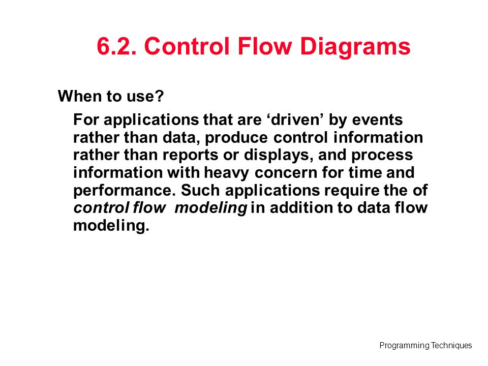 6.2. Control Flow Diagrams When to use
