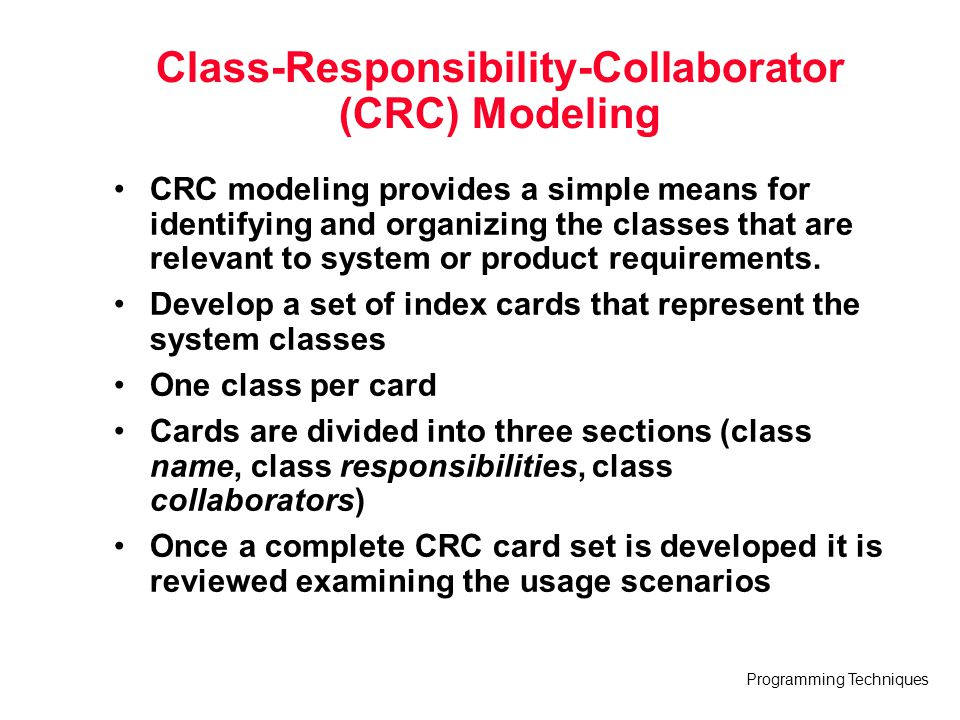 Class-Responsibility-Collaborator (CRC) Modeling