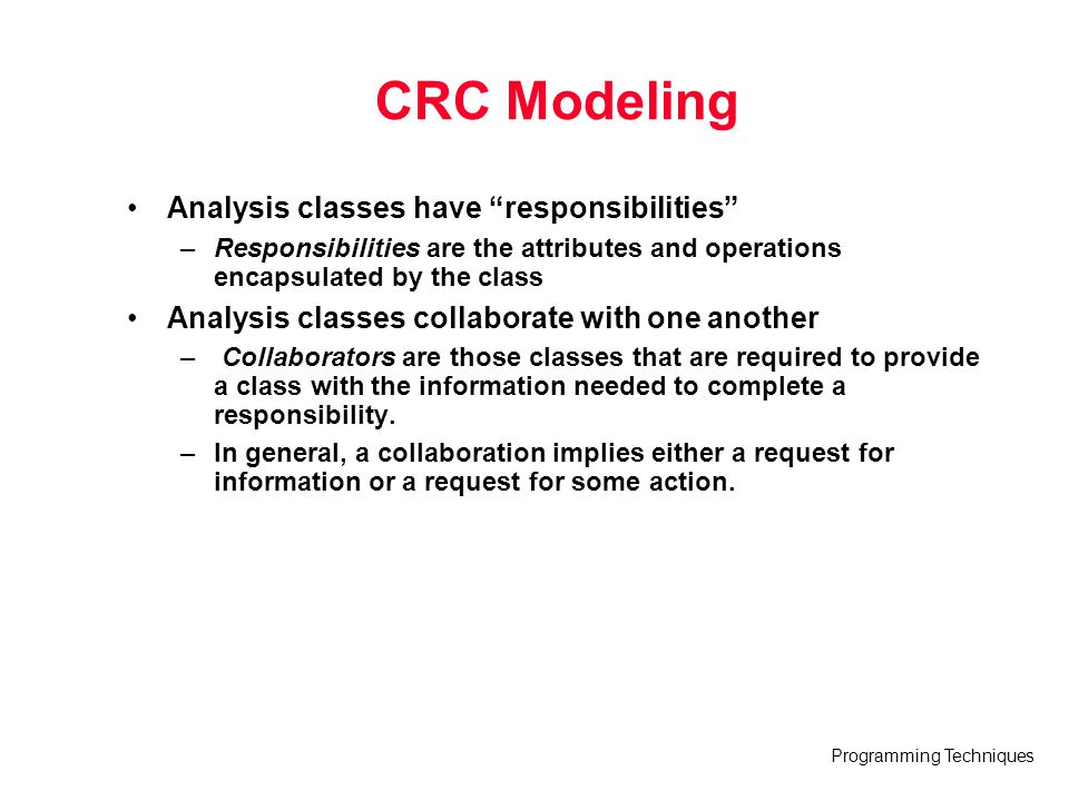 CRC Modeling Analysis classes have responsibilities