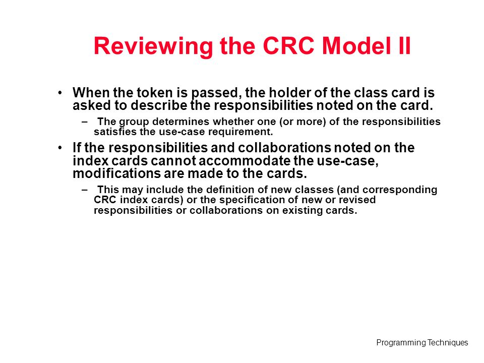 Reviewing the CRC Model II