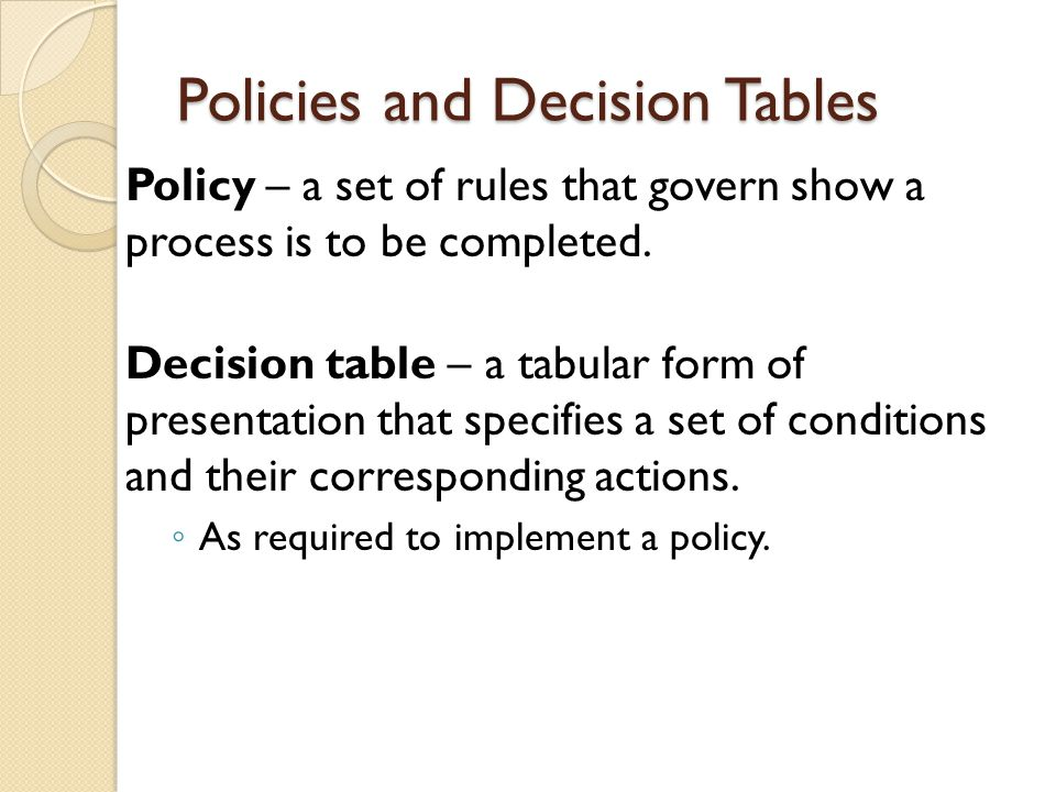 Policies and Decision Tables