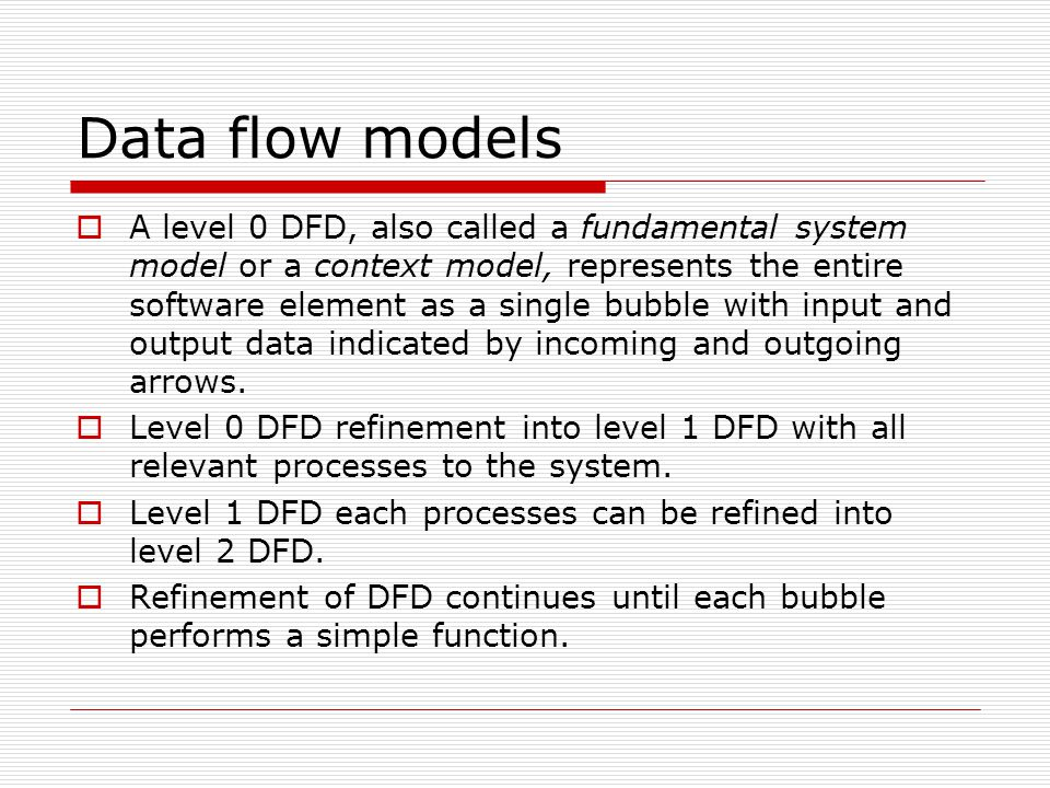 Data flow models