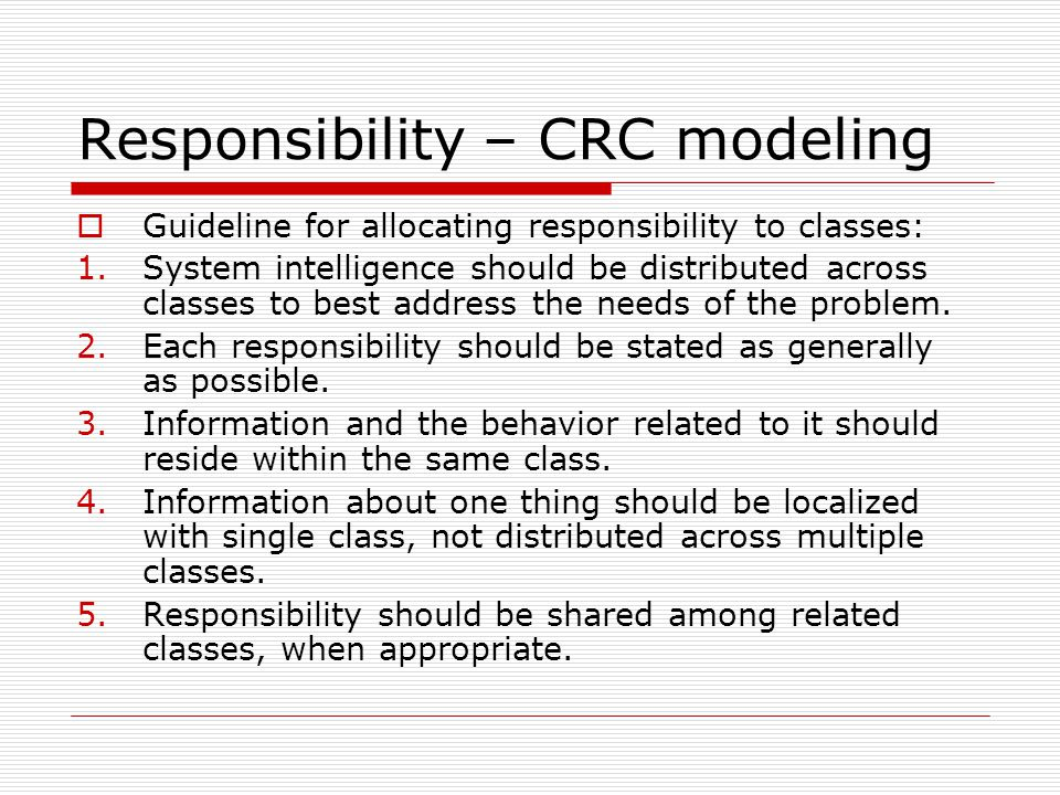 Responsibility – CRC modeling