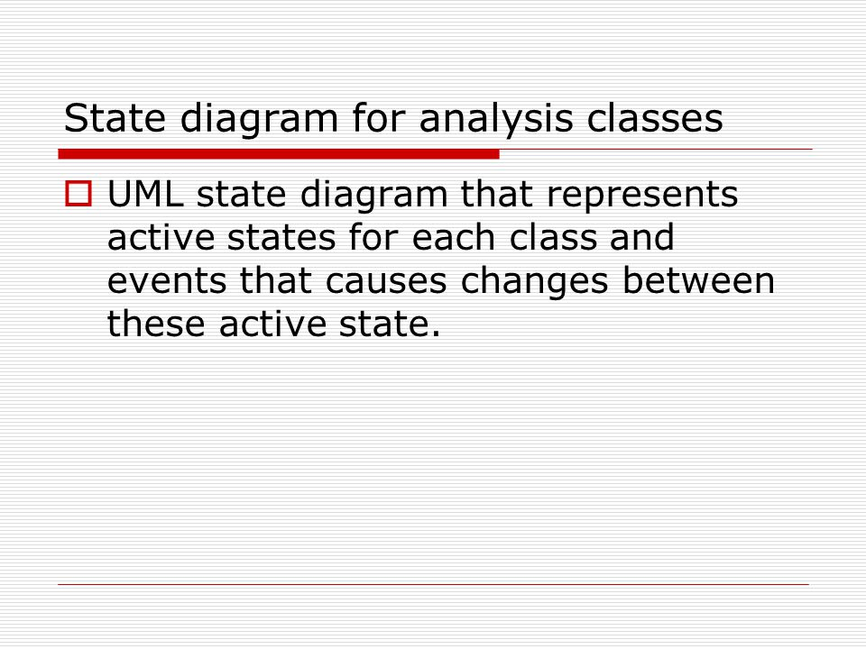 State diagram for analysis classes