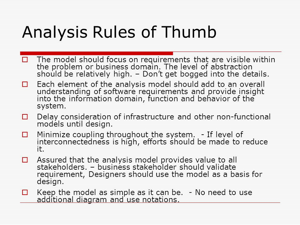 Analysis Rules of Thumb