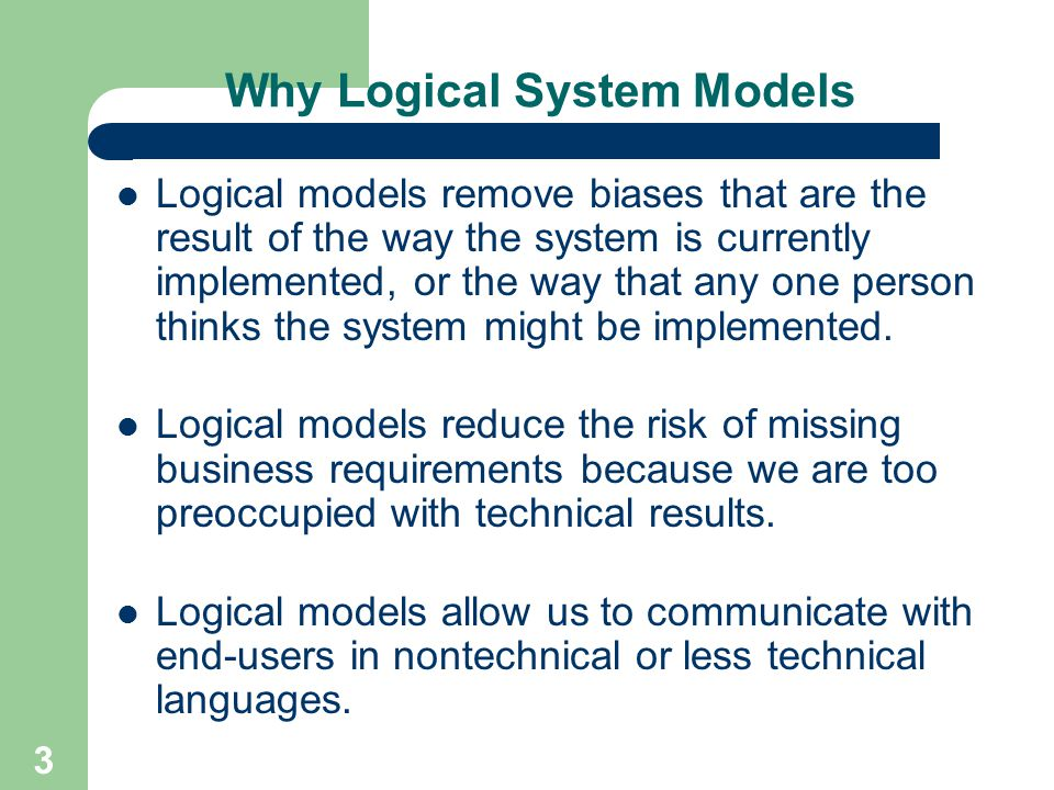 Why Logical System Models