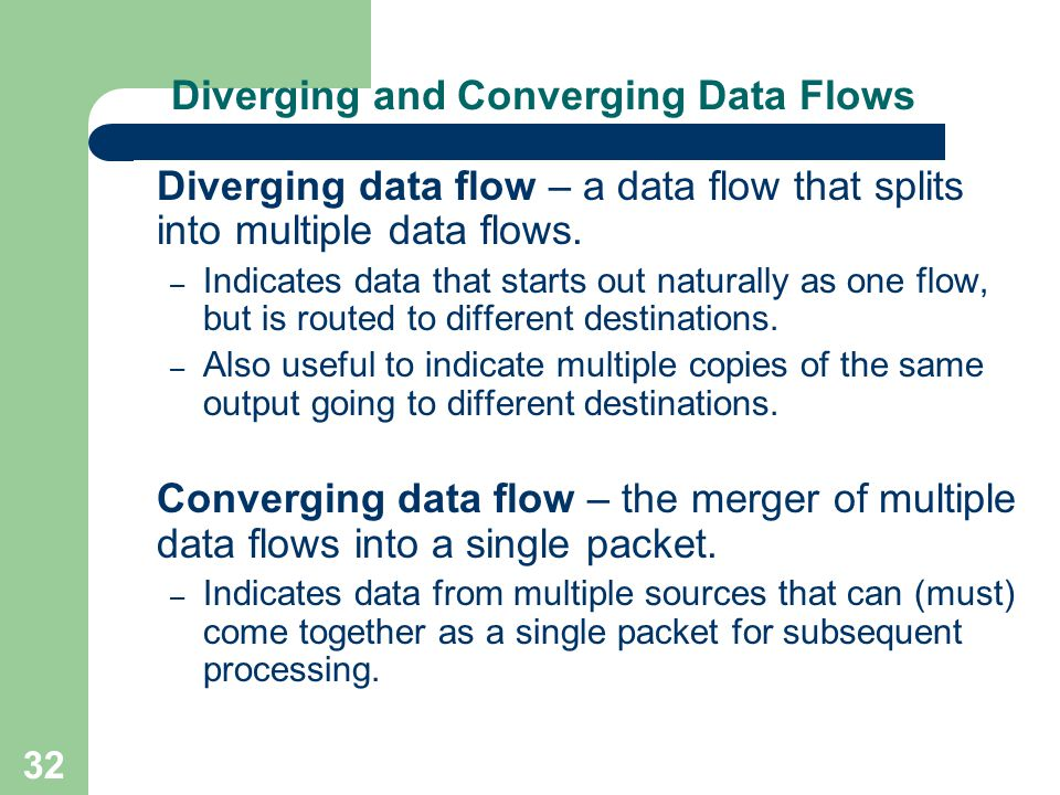 Diverging and Converging Data Flows