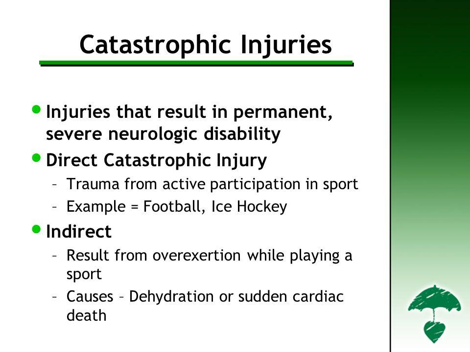 Catastrophic Injuries
