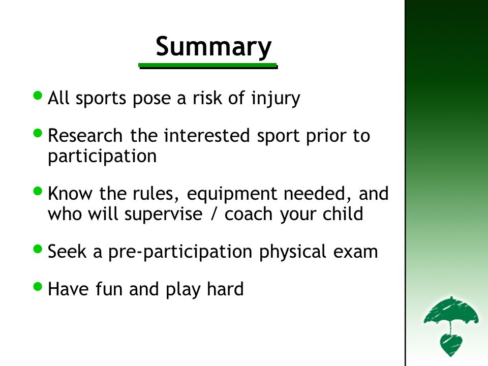 Summary All sports pose a risk of injury