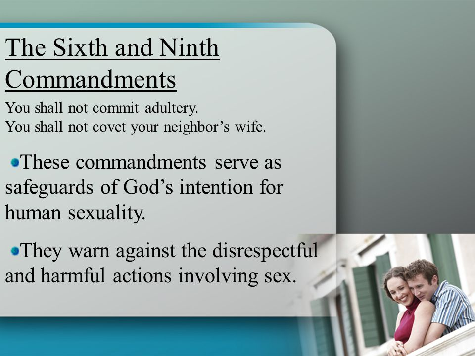 The Sixth and Ninth Commandments