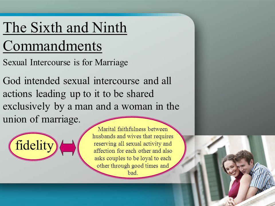 The Sixth and Ninth Commandments
