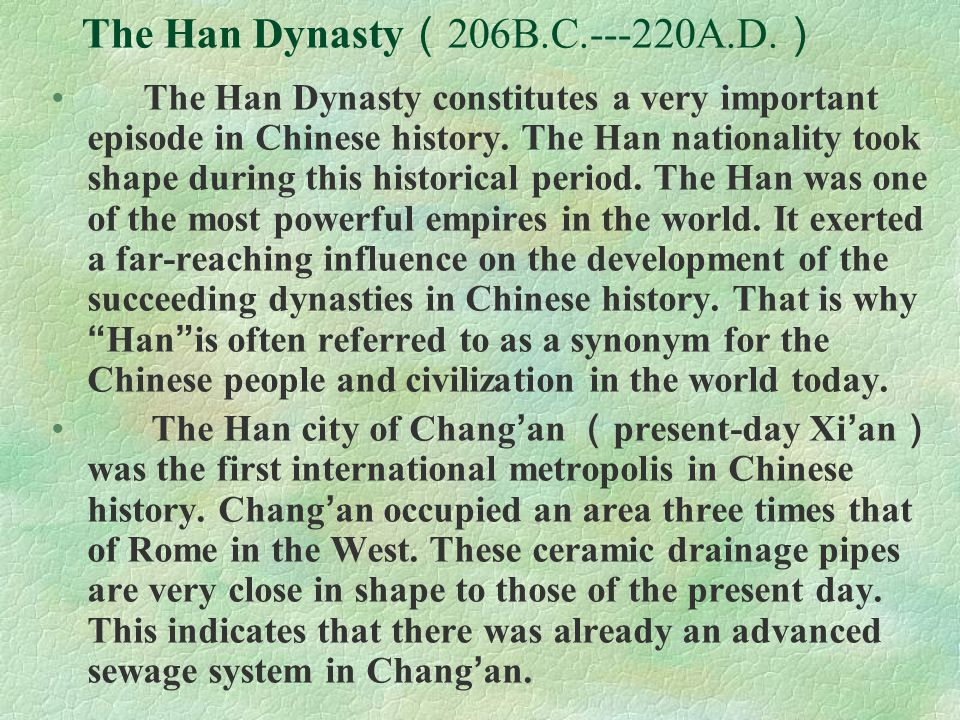 The Han Dynasty(206B.C.---220A.D.)