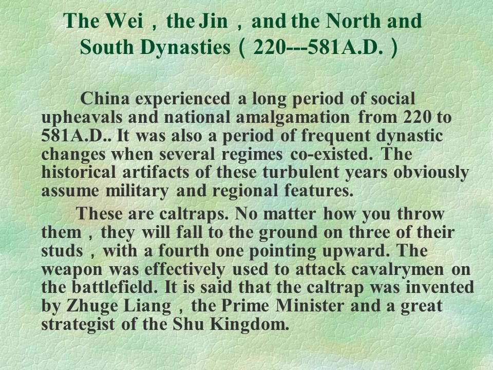 The Wei,the Jin,and the North and South Dynasties(220---581A.D.)
