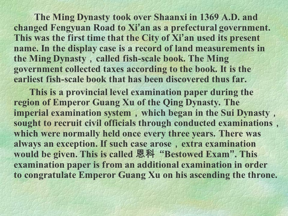 The Ming Dynasty took over Shaanxi in 1369 A. D
