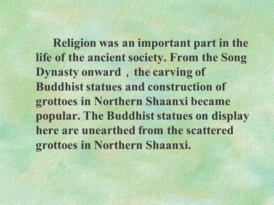Religion was an important part in the life of the ancient society