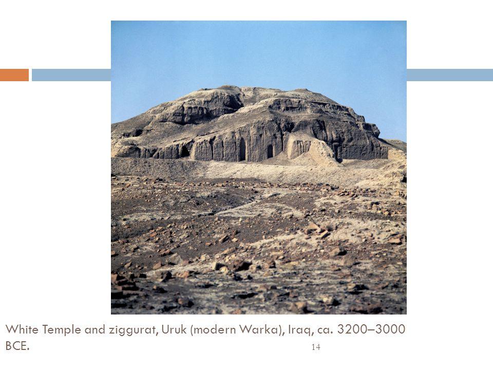 White Temple and ziggurat, Uruk (modern Warka), Iraq, ca. 3200–3000 BCE.