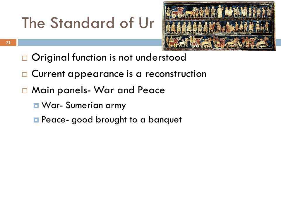 The Standard of Ur Original function is not understood