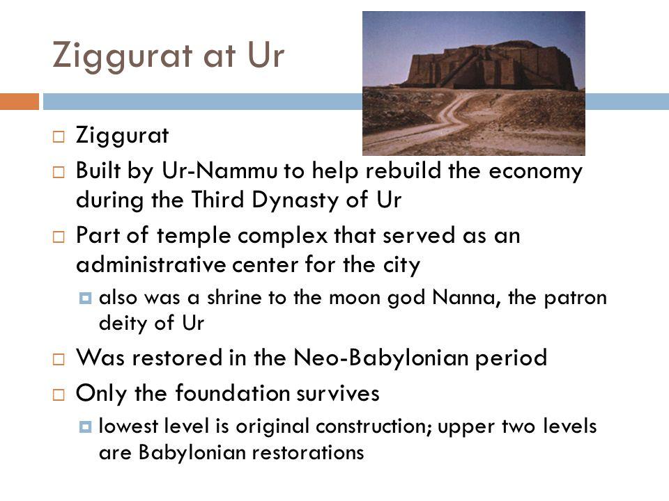 Ziggurat at Ur Ziggurat
